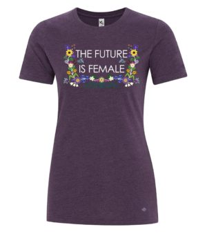 """Amethyst Ladies T-Shirt with floral """"The Future is Female"""" INAC Design"""